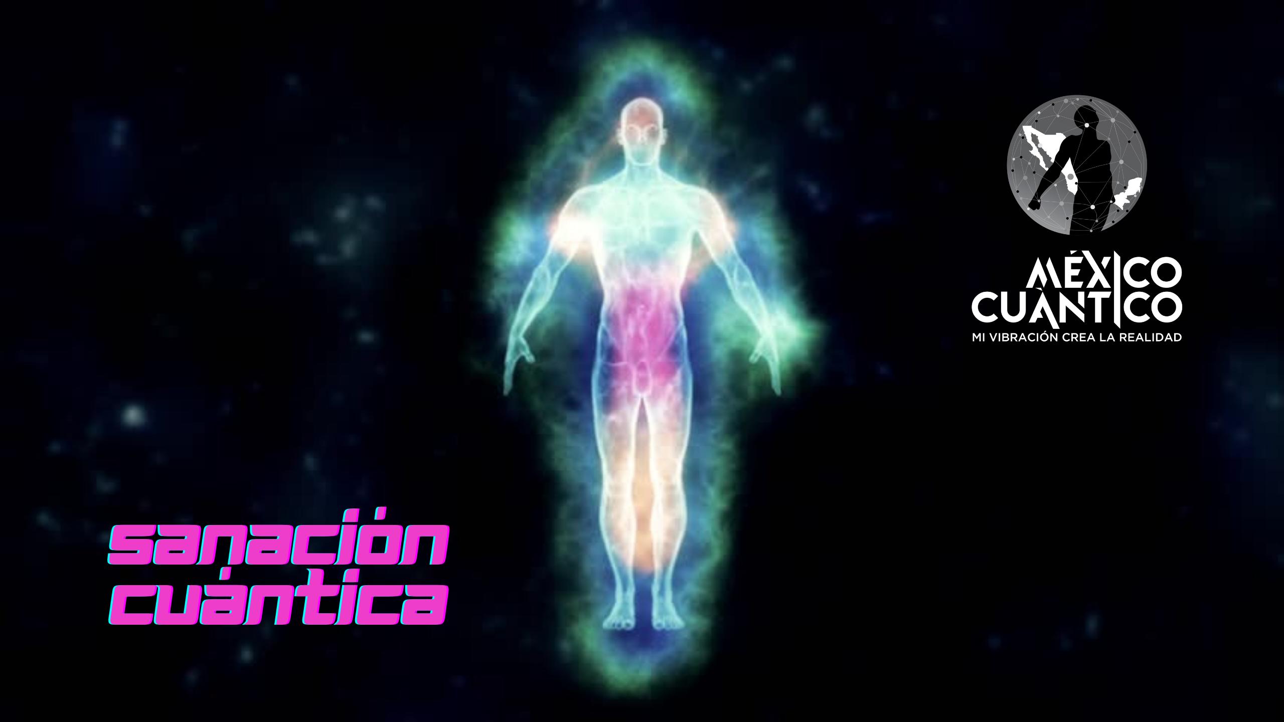 sanación cuántica